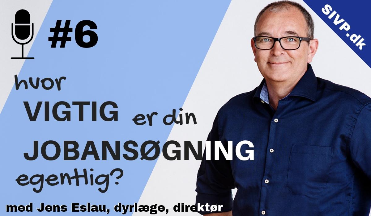 Dyrlæge Jens Eslau, tidligere direktør for Københavns Dyrehospital om hvad dyrlæger skal kunne levere for at komme til jobsamtale på et stort dyrehospital