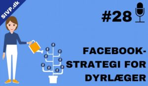podcast om facebook strategi for dyrlæger