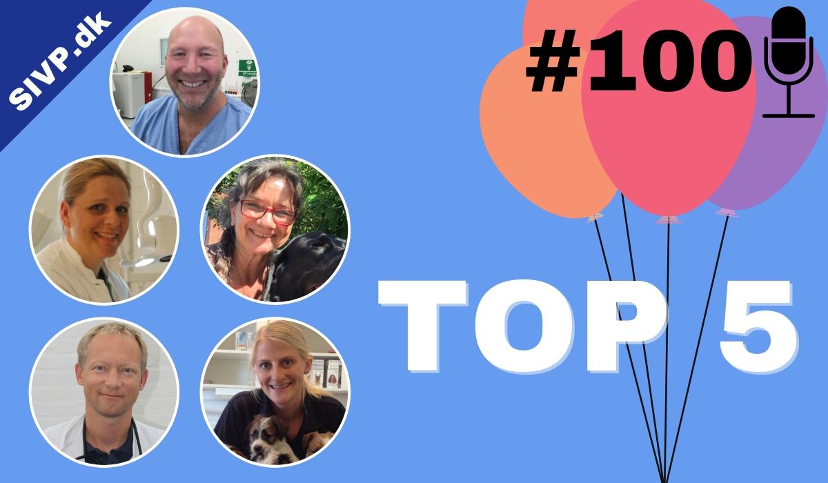 De indtil nu top 5 mest populære podcast fra succces i veterinær praksis med dyrlæge Søren Drimer Pejstrup