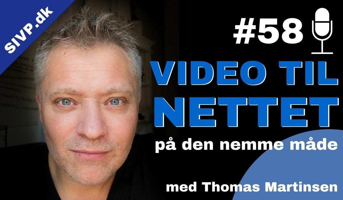 Podcast om video til nettet på den nemme måde med fotograf Thomas Martinsen